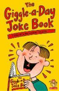 Foto Cover di The Giggle-a-Day Joke Book, Ebook inglese di  edito da HarperCollins Publishers