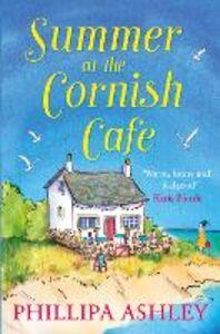 Foto Cover di Summer at the Cornish Café, Ebook inglese di Phillipa Ashley, edito da HarperCollins Publishers