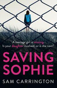 Foto Cover di Saving Sophie, Ebook inglese di Sam Carrington, edito da HarperCollins Publishers