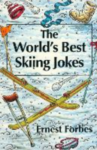 Ebook in inglese World's Best Skiing Jokes Forbes, Ernest