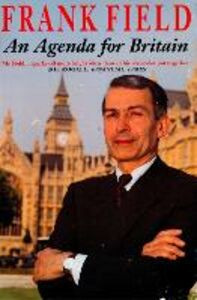 Ebook in inglese An Agenda for Britain Field, Frank