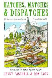 Ebook in inglese Hatches, Matches and Despatches Lyon, Ron , Paschall, Jenny