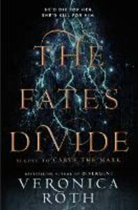 The Fates Divide - Veronica Roth - cover