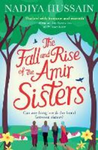 The Fall and Rise of the Amir Sisters - Nadiya Hussain - cover