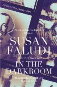 Ebook in inglese In the Darkroom Faludi, Susan