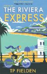 Ebook in inglese The Riviera Express Fielden, TP