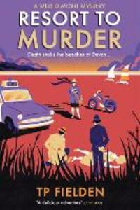 Resort to Murder: A Must-Read Vintage Crime Mystery - T. P. Fielden - cover