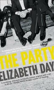 The Party: The Thrilling Richard & Judy Book Club Pick 2018 - Elizabeth Day - cover