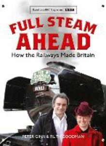 Foto Cover di Full Steam Ahead, Ebook inglese di Peter Ginn,Ruth Goodman, edito da HarperCollins Publishers