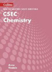 CSEC Chemistry Multiple Choice Practice - Anne Tindale - cover