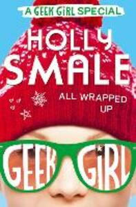 All Wrapped Up - Holly Smale - cover