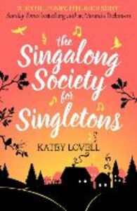 Foto Cover di The Singalong Society for Singletons, Ebook inglese di Katey Lovell, edito da HarperCollins Publishers