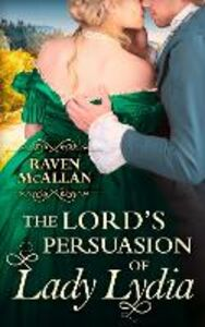 Ebook in inglese The Lord's Persuasion of Lady Lydia McAllan, Raven
