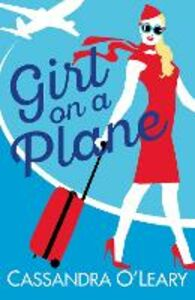 Foto Cover di Girl on a Plane, Ebook inglese di Cassandra O'Leary, edito da HarperCollins Publishers