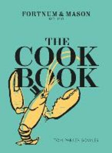 Foto Cover di The Fortnum & Mason Cookbook, Ebook inglese di Tom Parker Bowles, edito da HarperCollins Publishers