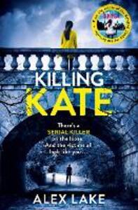 Killing Kate - Alex Lake - cover