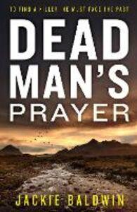 Ebook in inglese Dead Man's Prayer Baldwin, Jackie