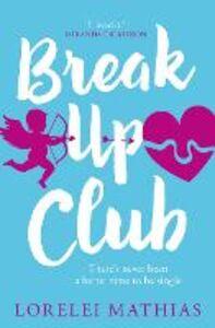 Ebook in inglese Break-Up Club Mathias, Lorelei