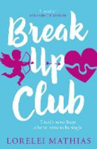 Ebook in inglese Break-Up Club Mathias, Lorelei