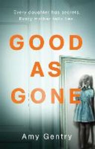 Ebook in inglese Good as Gone Gentry, Amy