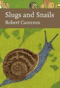 Ebook in inglese Slugs and Snails Cameron, Robert