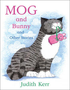 Mog and Bunny and Other Stories - Judith Kerr - cover