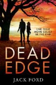 Dead Edge: The Gripping Political Thriller for Fans of Lee Child - Jack Ford - cover