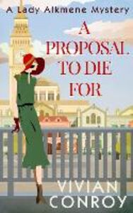 Ebook in inglese A Proposal to Die For Conroy, Vivian