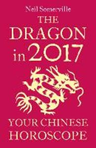 Ebook in inglese The Dragon in 2017 Somerville, Neil