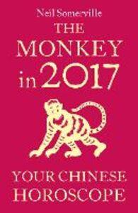 Foto Cover di The Monkey in 2017, Ebook inglese di Neil Somerville, edito da HarperCollins Publishers