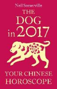 Ebook in inglese The Dog in 2017 Somerville, Neil