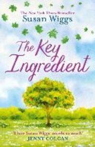 Foto Cover di The Key Ingredient, Ebook inglese di SUSAN WIGGS, edito da HarperCollins Publishers