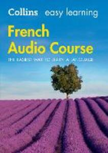 Easy Learning French Audio Course: Language Learning the Easy Way with Collins - Collins Dictionaries - cover
