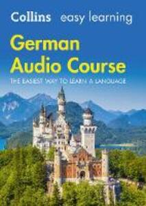 Easy Learning German Audio Course: Language Learning the Easy Way with Collins - Collins Dictionaries - cover