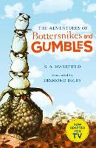 The Adventures of Bottersnikes and Gumbles - S.A. Wakefield - cover