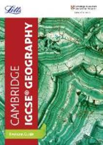 Cambridge IGCSE (TM) Geography Revision Guide - Letts Cambridge IGCSE - cover