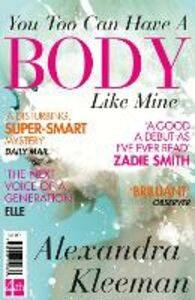 Ebook in inglese You Too Can Have a Body Like Mine Kleeman, Alexandra