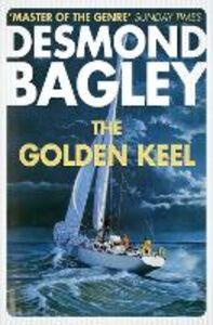 Ebook in inglese The Golden Keel Bagley, Desmond