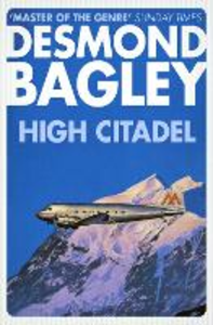 Ebook in inglese High Citadel Bagley, Desmond