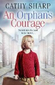 An Orphan's Courage - Cathy Sharp - cover