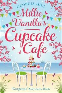 Millie Vanilla's Cupcake Cafe - Georgia Hill - cover