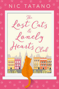 The Lost Cats and Lonely Hearts Club - Nic Tatano - cover