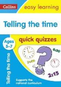 Telling The Time Quick Quizzes Ages 5-7 - cover