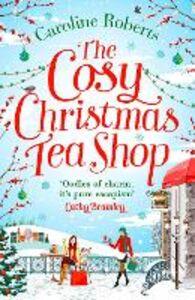 Foto Cover di The Cosy Christmas Teashop, Ebook inglese di Caroline Roberts, edito da HarperCollins Publishers
