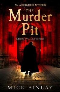 The Murder Pit - Mick Finlay - cover