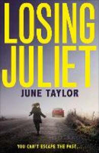 Ebook in inglese Losing Juliet Taylor, June