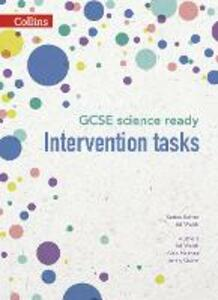 GCSE Science Ready Intervention Tasks for KS3 to GCSE - Ed Walsh,Emily Quinn,Alex Holmes - cover