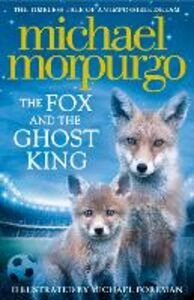 Ebook in inglese The Fox and the Ghost King Morpurgo, Michael