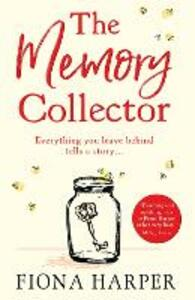 The Memory Collector: The Emotional and Uplifting New Novel from the Bestselling Author of the Other Us - Fiona Harper - cover