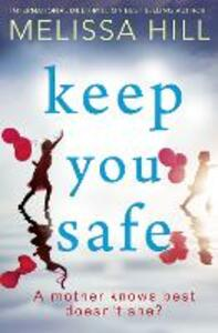 Keep You Safe - Melissa Hill - cover